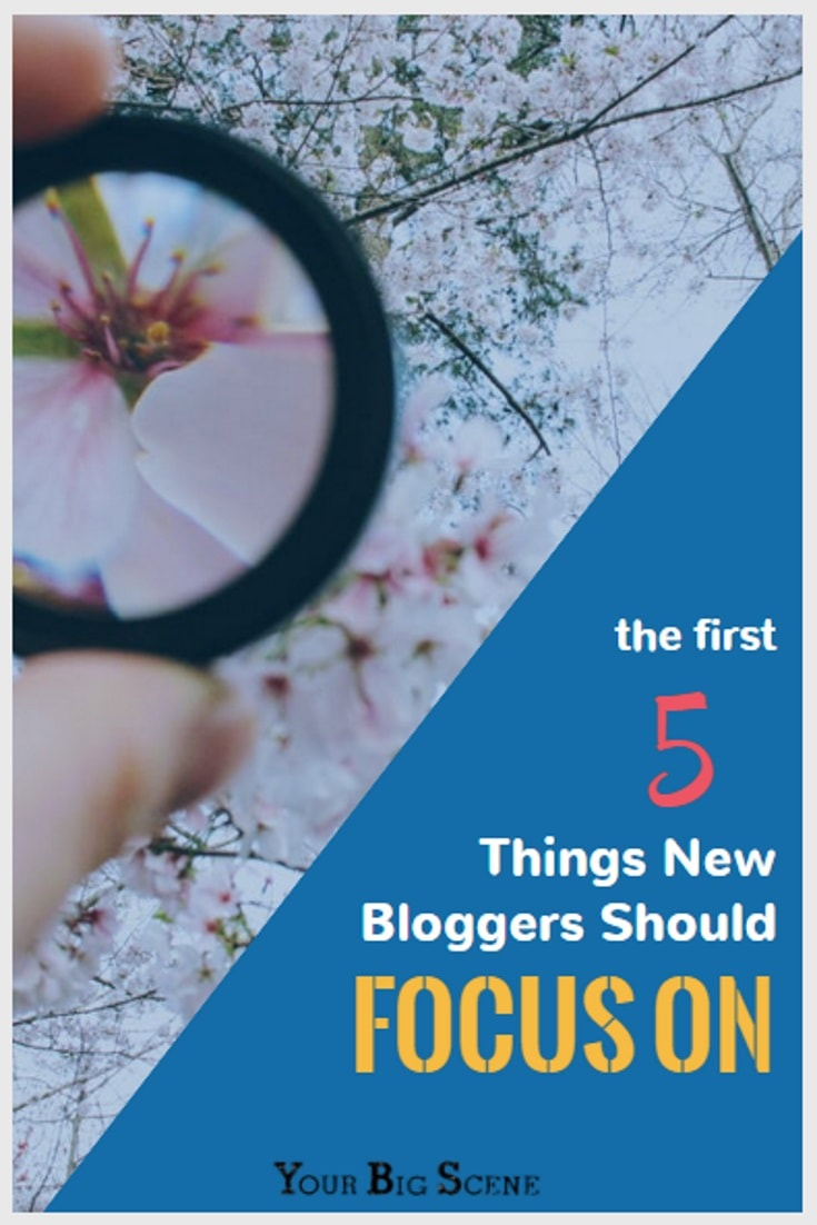 New bloggers should concentrate on spending their time in these key 5 areas.